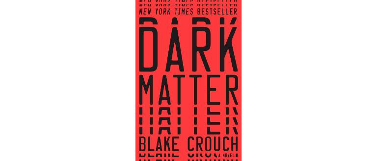 Dark Matter by Blake Crouch cover design