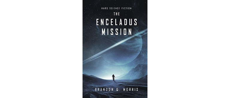Book cover of The Enceladus Mission by Brandon Q. Morris